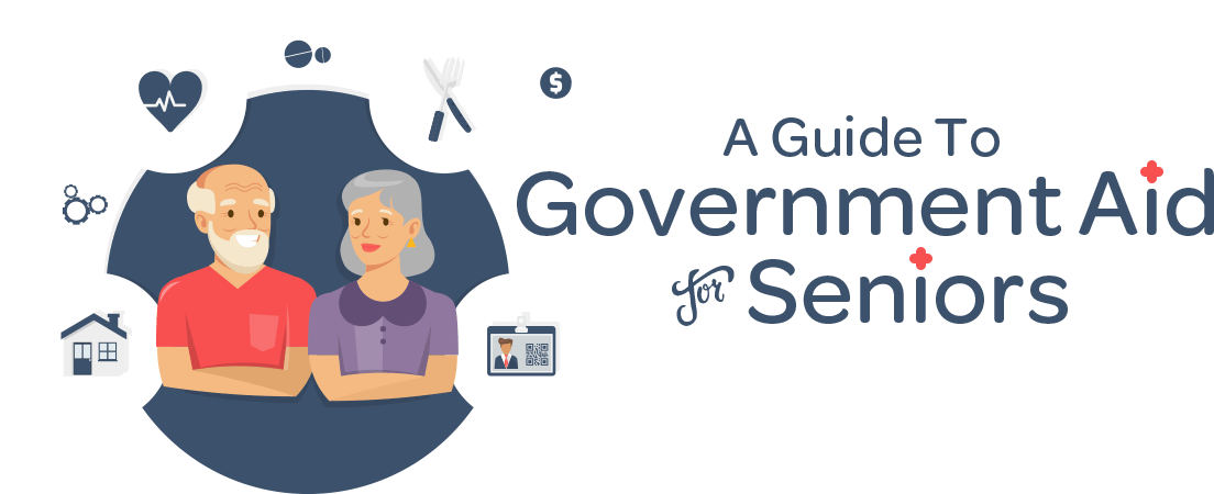 A Guide To Government Aid For Seniors
