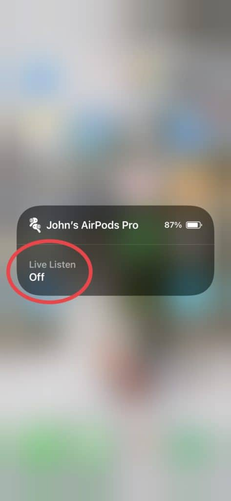 AirPods - Turn Live Listen on