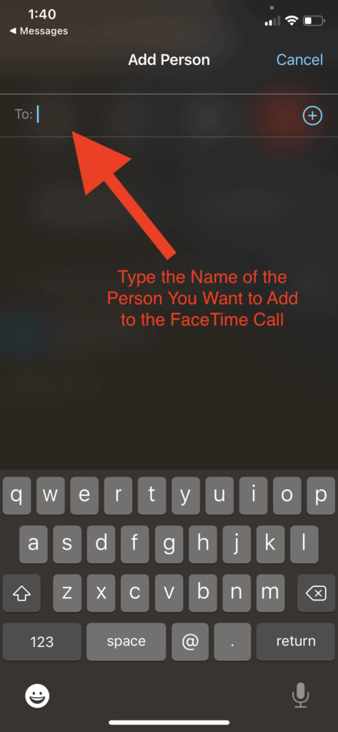 FaceTime - Type the person's name to add them